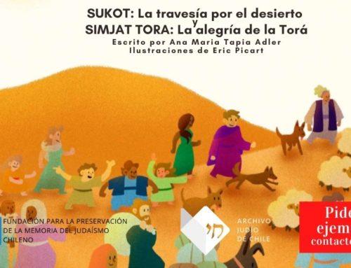 """Libro """"SUKOT: La travesía por el desierto y SIMJAT TORA: La alegría de la Torá"""""""