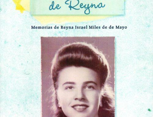 Agradecemos la donación de las valiosas memorias de Reyna Israel de De Mayo