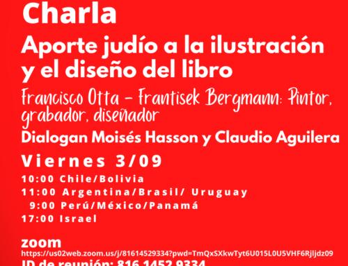 Charla: Aporte judío a la ilustración y el diseño del libro en el Siglo XX / 3  de septiembre