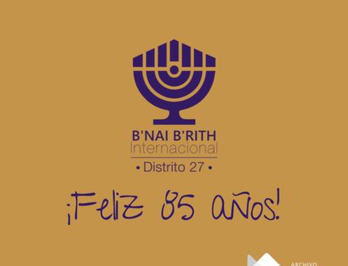 Saludamos los 85 años de Filial Pacífico y B'nai B'rith  Chile